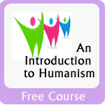 An Introduction to Humanism