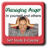 Managing Anger: In Yourself and Others