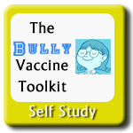 The Bully Vaccine Toolkit