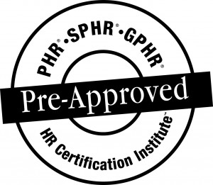 The use of this seal is not an endorsement by the HR Certification Institute of the quality of the program. It means that this program has met the HR Certification Institute's criteria to be pre-approved for recertification credit.