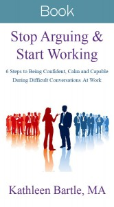 Stop Arguing and Start Working