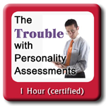 The Trouble With Personality Assessments - certified ecourse