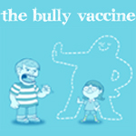 The Bully Vaccine - book