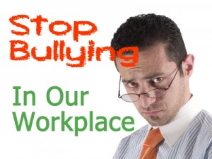 Stop Bullying in our Workplace - Staff Training