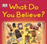 What do you believe - from DK books