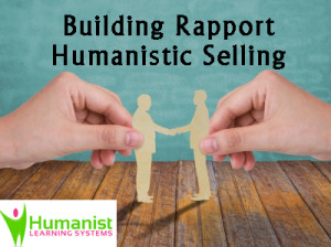Building Rapport; Humanistic Selling online course