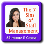 7 Sins of Staff Management
