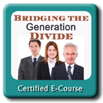 Bridging the Generational Divide certified ecourse