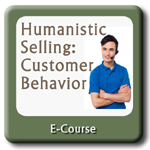 Humanistic Selling: Customer Behavior Online Course