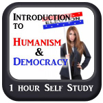 An Introduction to Humanism & Democracy
