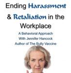 Video - Ending Harassment & Retaliation in the Workplace