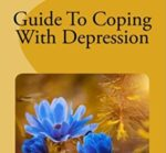 Guide to Coping with Depression Desiree Vogelpohl