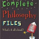 The Complete Philosophy FIles by Stephan Law